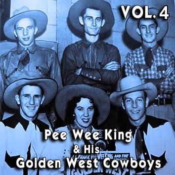 Pee Wee King & His Golden West Cowboys, Vol. 4
