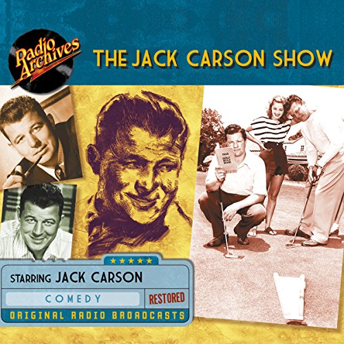 Jack Carson Show audiobook cover art