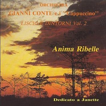 Anima ribelle (Liscio e dintorni, Vol. 2 - Dedicato a Jeannette)