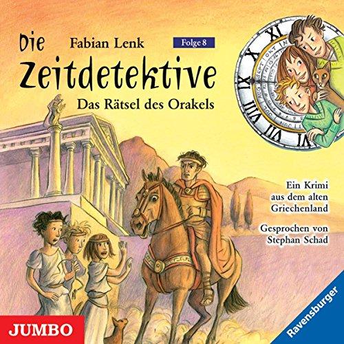Die Zeitdetektive 08. Das Rätsel des Orakels