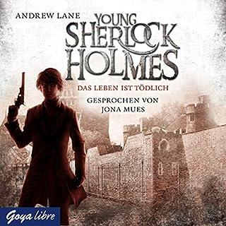 Das Leben ist tödlich     Young Sherlock Holmes 2              Autor:                                                                                                                                 Andrew Lane                               Sprecher:                                                                                                                                 Jona Mues                      Spieldauer: 4 Std. und 19 Min.     51 Bewertungen     Gesamt 4,6