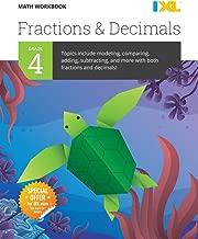 IXL Math Workbook: Grade 4 Fractions & Decimals