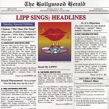 Lipp Sings: Headlines