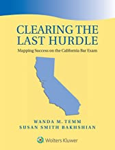 Clearing the Last Hurdle: Mapping Success on the California Bar Exam (Bar Review)