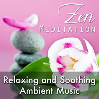 Zen Meditation - Relaxing and Soothing Ambient Music for Deep Relaxation with Nature Sounds like Rain, Ocean Waves and Thunderstorms