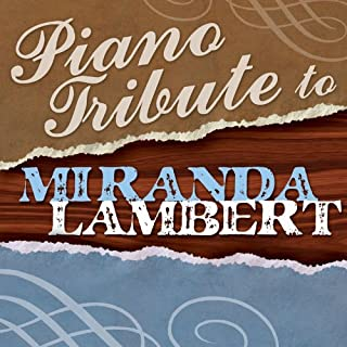 Piano Tribute to Miranda Lambert by Various Artists (2011-11-08)