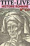 Tite-Live - Histoire romaine - N° 110 - Format Kindle - 1,99 €