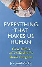Scaricare Libri Everything That Makes Us Human: Case Notes of a Children's Brain Surgeon (English Edition) PDF
