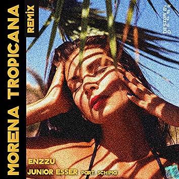Morena Tropicana (Remix)