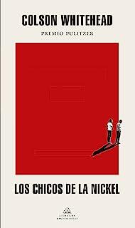 Los chicos de la Nickel (Literatura Random House)