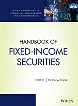 Handbook of Fixed-Income Securities (Wiley Handbooks in Financial Engineering and Econometrics)