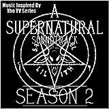 A Supernatural Soundtrack Season 2 (Music...