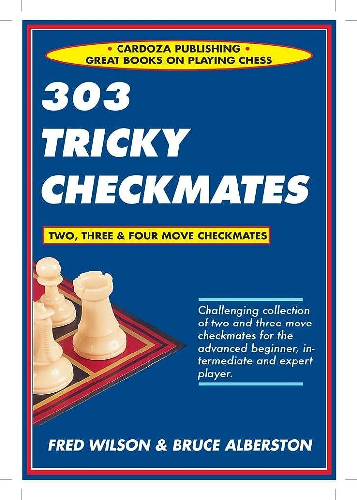 不利ほぼ優雅な303 Tricky Checkmates (English Edition)