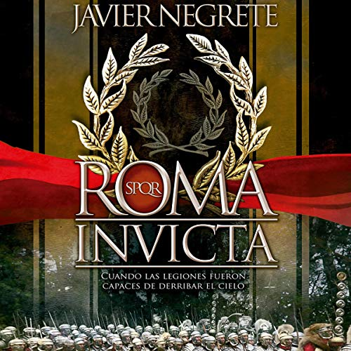 Roma invicta [Rome Undefeated] (Narración en Castellano) audiobook cover art