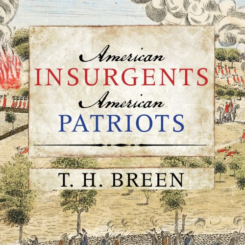 American Insurgents, American Patriots audiobook cover art
