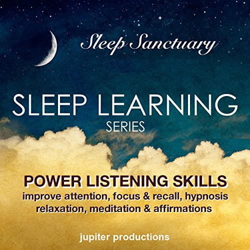Power Listening Skills, Improve Attention, Focus & Recall     Sleep Learning, Hypnosis, Relaxation, Meditation & Affirmations              By:                                                                                                                                 Jupiter Productions                               Narrated by:                                                                                                                                 Anna Thompson                      Length: 3 hrs and 29 mins     Not rated yet     Overall 0.0
