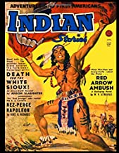 Indian Stories #2: Golden Age Western Pulp Fiction Magazine 1950 - Adventures of the First Americans!