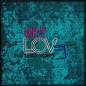 Dry Love