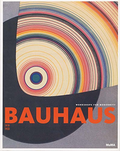 Bauhaus: 1919–1933: Workshops for Modernity