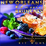 New Orleans Classic Brunches (Classic Recipes Series)