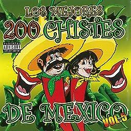Los Mejores Chistes de Mexico, Vol. 5 [Explicit]