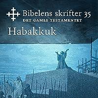 Habakkuk (Bibel2011 – Bibelens skrifter 35 – Det Gamle Testamentet)'s image