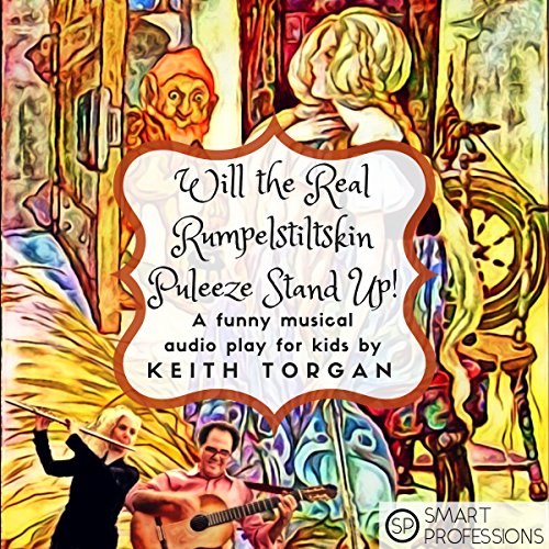 Will the Real Rumpelstiltskin Puleeze Stand Up! audiobook cover art