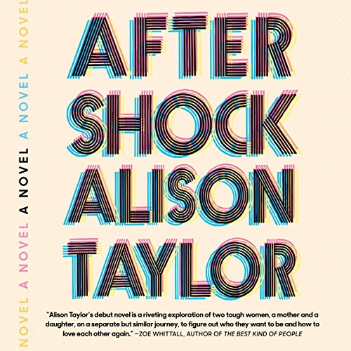Aftershock Audiobook By Alison Taylor cover art