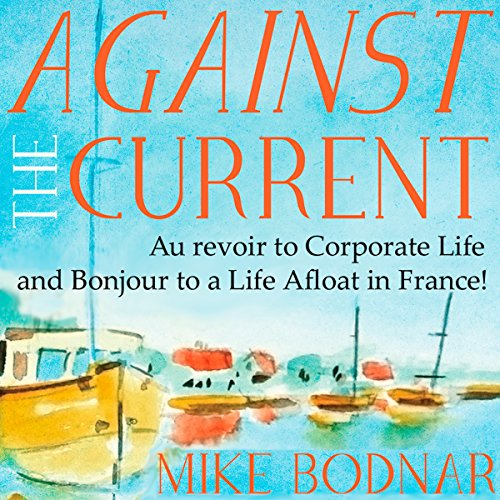 Against the Current audiobook cover art