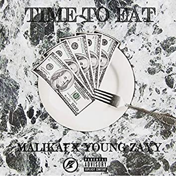 Time to Eat (feat. Young Zayy)