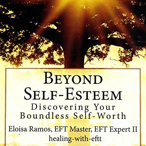 Beyond Self-Esteem audiobook cover art