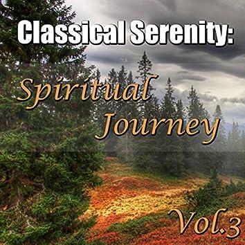 Classical Serenity: Spiritual Journey, Vol.3