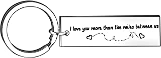 I Love You More Than The Miles Between Us Couple Keyring Key Chains Rings Valentine's Gift for Husband Wife Boyfriend Girlfriend Dad Mom