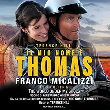"""The World Under My Shoes (Instrumental Version) [feat. Alessandro Alessandroni] [From """"Il mio nome è Thomas""""]"""