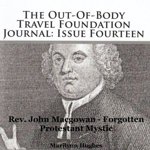 The Out-of-Body Travel Foundation Journal: Issue Fourteen audiobook cover art