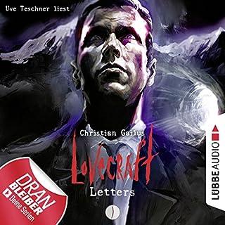 Lovecraft Letters 1                   Autor:                                                                                                                                 Christian Gailus                               Sprecher:                                                                                                                                 Uve Teschner                      Spieldauer: 3 Std. und 26 Min.     415 Bewertungen     Gesamt 4,2