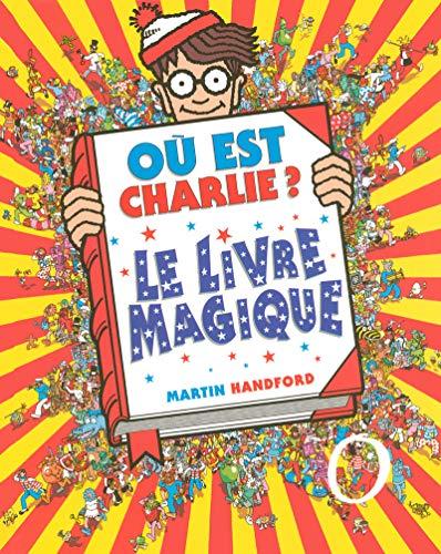 Où est Charlie ? Le Livre Magique – Livre collector – À partir de 7 ans