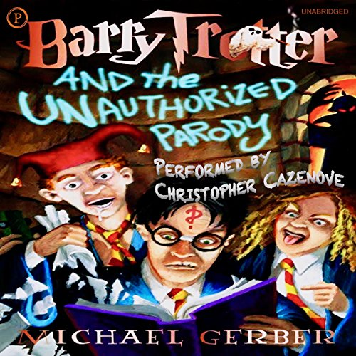 Barry Trotter and the Unauthorized Parody audiobook cover art