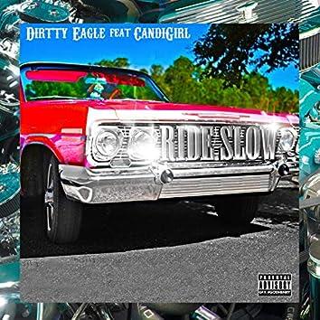 Ride Slow (feat. Candi Girl)