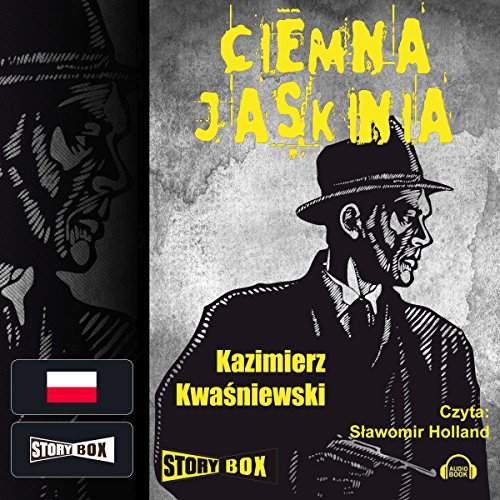 Ciemna jaskinia audiobook cover art
