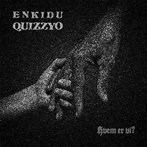 Quizzyo & Enkidu