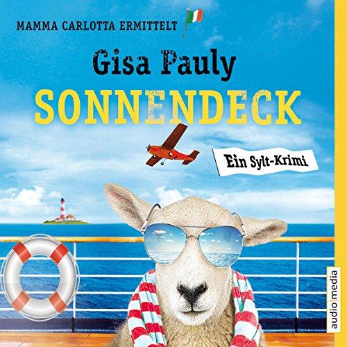 Sonnendeck     Mamma Carlotta 9              Autor:                                                                                                                                 Gisa Pauly                               Sprecher:                                                                                                                                 Christiane Blumhoff                      Spieldauer: 7 Std. und 35 Min.     222 Bewertungen     Gesamt 4,4
