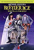 Beetlejuice - Spiritello porcello(edizione deluxe)