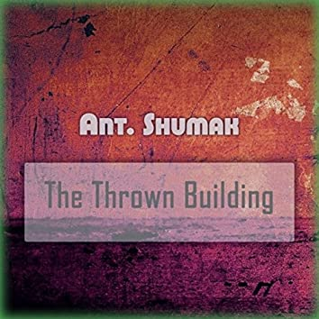 The Thrown Building