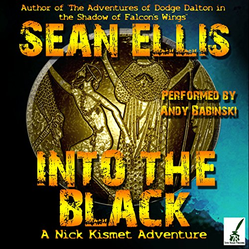 Into the Black: A Nick Kismet Adventure  By  cover art