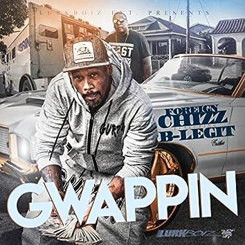 Gwappin (feat. B-LEGIT)