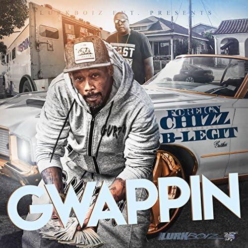 FOREIGN CHIZZ feat. B-Legit