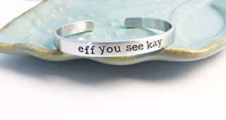 eff you see kay hand stamped adult language feminist cuff bracelet