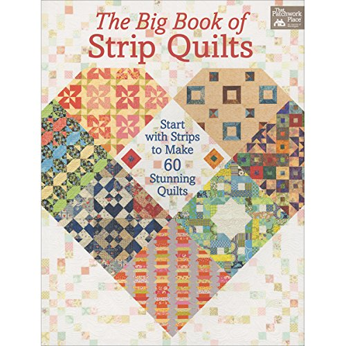 Compare Textbook Prices for The Big Book of Strip Quilts: Start with Strips to Make 60 Stunning Quilts  ISBN 0744527114139 by Burns, Karen M.