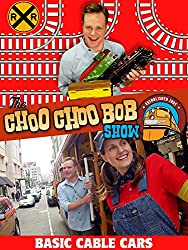 Image: The Choo Choo Bob Show: Basic Cable Cars | Choo Choo Bob, Engineer Emily and Engineer Paul visit San Francisco and ride a cable car! Conductor Dave and Charlie Rat are excited about getting cable TV but Rich is now the installer. As you can imagine, things aren't going as planned